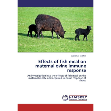 Stryker, Judith A. Effects of fish meal on maternal ovine immune response