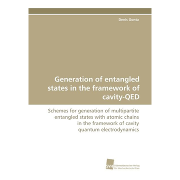 Gonta, Denis Generation of entangled states in the framework of cavity-QED
