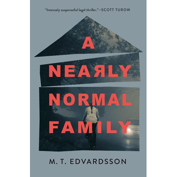 Edvardsson, M.T. A Nearly Normal Family