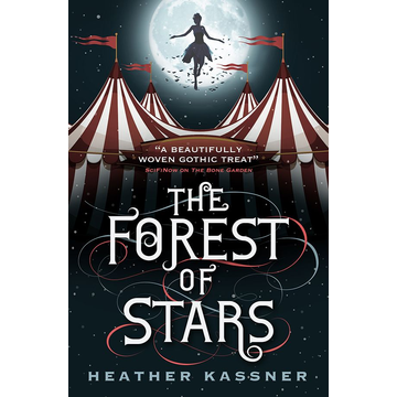 Kassner, Heather The Forest of Stars