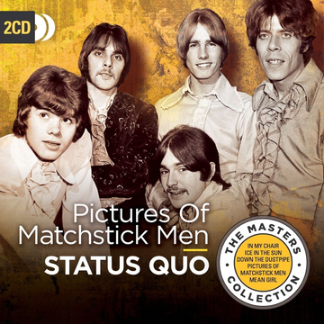 Status Quo Pictures of Matchstick Men (The Masters Collection