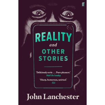 Lanchester, John Reality, and Other Stories