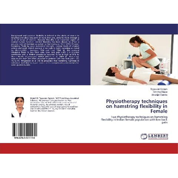 Gedam, Tejaswini Physiotherapy techniques on hamstring flexibility in Female