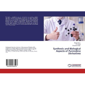 Kaur, Navgeet Synthesis and Biological Aspects of Pyrimidine Derivatives