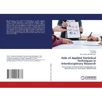 Belwal, O K Role of Applied Statistical Techniques in Interdisciplinary Research