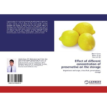 Kumar, Jitendra Effect of different concentration of preservative on the storage