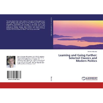 Kioukias, Dimitris Learning and Going Further: Selected Classics and Modern Politics