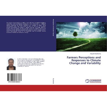 Bushesha, Magreth Farmers Perceptions and Responses to Climate Change and Variability