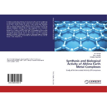 Patel, Rohit Synthesis and Biological Activity of Alkline Earth Metal Complexes