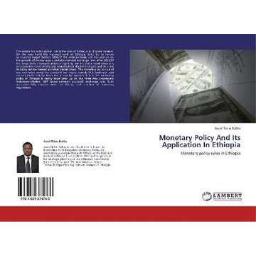 Bahta, Awet Tekie Monetary Policy And Its Application In Ethiopia