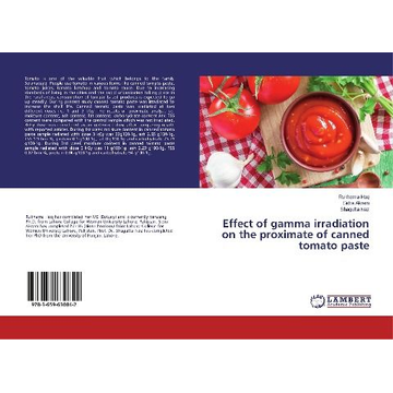 Haq, Rukhama Effect of gamma irradiation on the proximate of canned tomato paste
