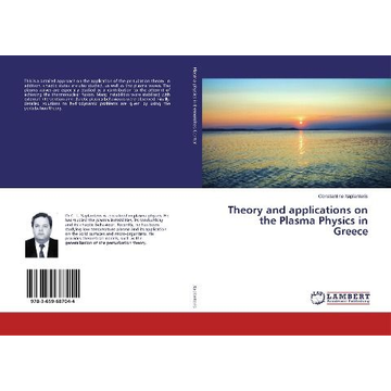 Xaplanteris, Constantine Theory and applications on the Plasma Physics in Greece