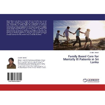 Herath, Chulani Family Based Care for Mentally Ill Patients in Sri Lanka