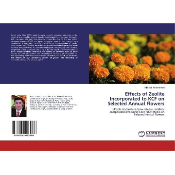 Adil Mohammed, Bilal Effects of Zeolite Incorporated to KCF on Selected Annual Flowers