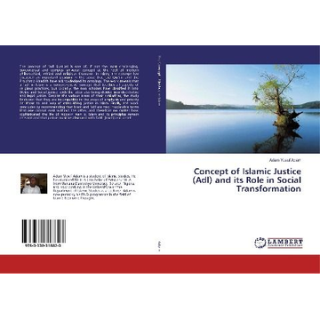 Adam, Adam Yusuf Concept of Islamic Justice (Adl) and its Role in Social Transformation