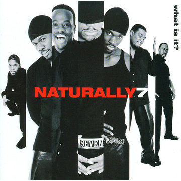 Naturally 7 What Is It?