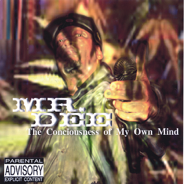 Mr. Dee Consciousness of My Own Mind