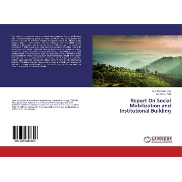 Hemanth Rao, B. K. Report On Social Mobilization and Institutional Building