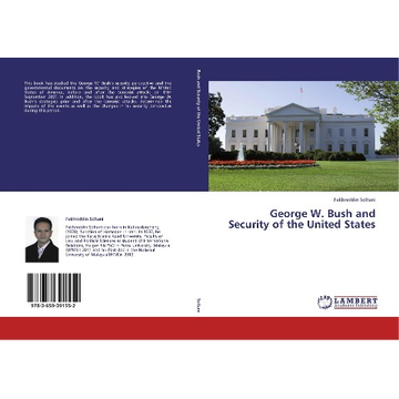 Soltani, Fakhreddin George W. Bush and Security of the United States
