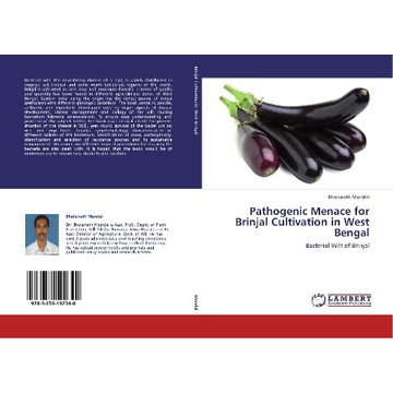 Mondal, Bholanath Pathogenic Menace for Brinjal Cultivation in West Bengal