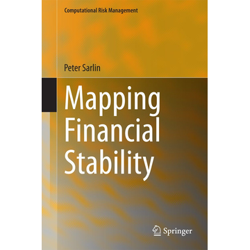Peter Sarlin Mapping Financial Stability