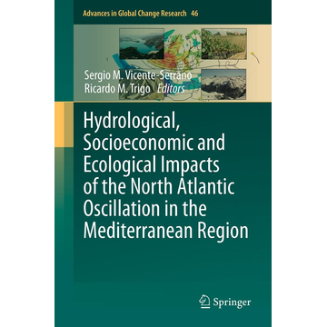 Springer Netherland Hydrological, Socioeconomic and Ecological Impacts of the North Atlantic Oscillation in the Mediterranean Region