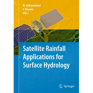 Springer Netherland Satellite Rainfall Applications for Surface Hydrology