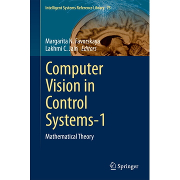 Springer International Publishing Computer Vision in Control Systems-1 - Mathematical Theory