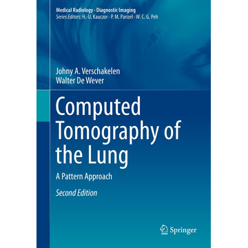 Johny A. Verschakelen Computed Tomography of the Lung - A Pattern Approach
