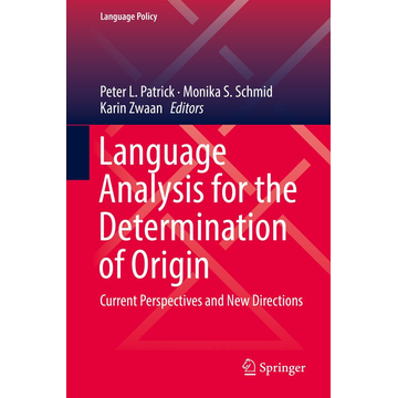 Springer International Publishing Language Analysis for the Determination of Origin - Current Perspectives and New Directions