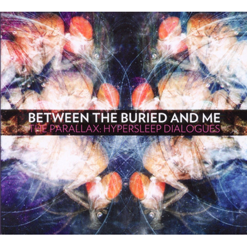 Between The Buried and Me Parallax: Hypersleep Dialogues