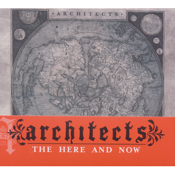 Architects The Here and Now