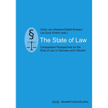 düsseldorf university press dup The State of Law - Comparative Perspectives on the Rule of Law in Germany and Vietnam