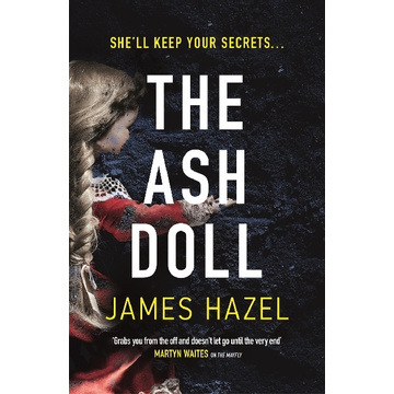 Hazel, James ISBN The Ash Doll book Paperback 432 pages