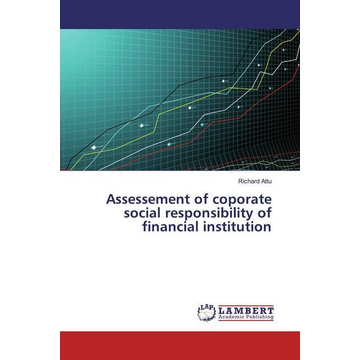 Attu, Richard Assessement of coporate social responsibility of financial institution