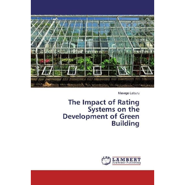 Leburu, Masego The Impact of Rating Systems on the Development of Green Building