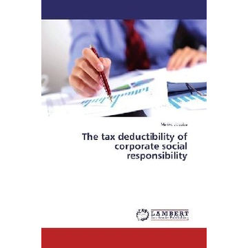 Jacobs, Marike The tax deductibility of corporate social responsibility