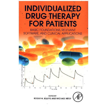 Academic Press Individualized Drug Therapy for Patients - Basic Foundations, Relevant Software and Clinical Applications