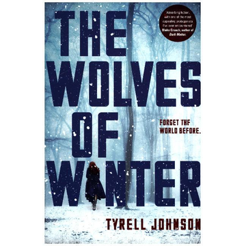 Johnson, Tyrell The Wolves of Winter