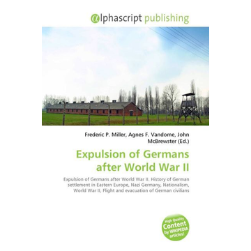 Alphascript Publishing Expulsion of Germans after World War II