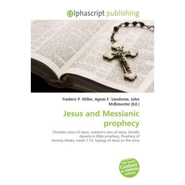 Alphascript Publishing Jesus and Messianic prophecy