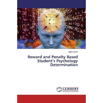 Ghosh, Papri Reward and Penalty Based Student's Psychology Determination