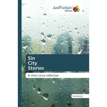 Goldsby, Eva Sin City Stories - A short story collection