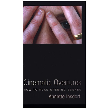Insdorf, Annette Cinematic Overtures