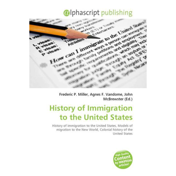 Alphascript Publishing History of Immigration to the United States