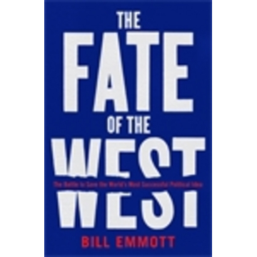 Emmott, Bill Allen & Unwin The Fate of the West book Politics English Paperback 256 pages