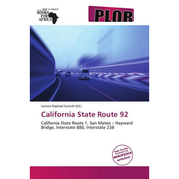 Betascript Publishing California State Route 92 - California State Route 1,San Mateo   Hayward Bridge,Interstate 880,Interstate 238