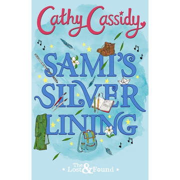 Cassidy, Cathy Sami's Silver Lining (The Lost and Found Book Two)