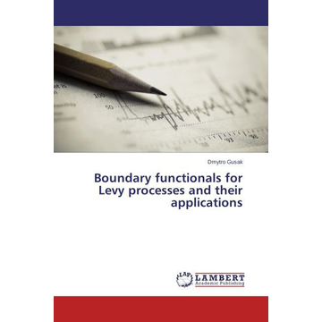 Gusak, Dmytro Boundary functionals for Levy processes and their applications