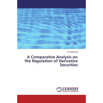 Sikumba, Cox A Comparative Analysis on the Regulation of Derivative Securities